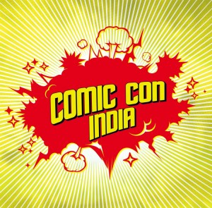 Comic Con India 2013