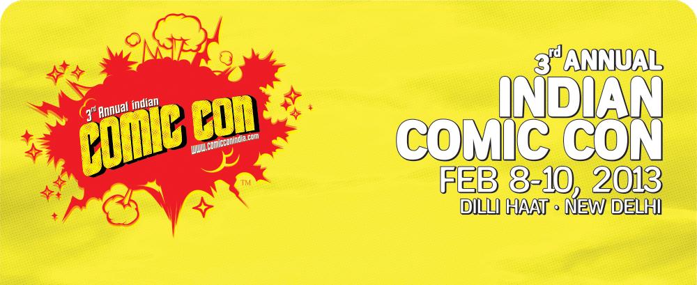 Comic Con India 2013 Comic Con 2013 Kick Starts in New Delhi