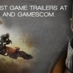 e3 gamescom trailers
