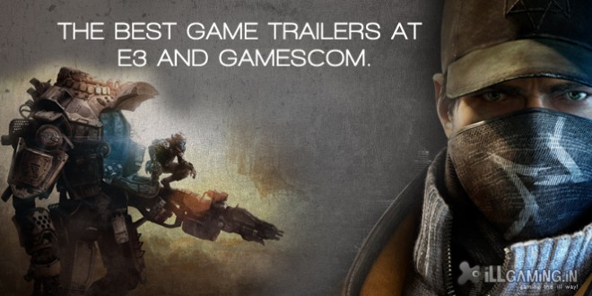 Top 11 Jaw Dropping Trailers from E3 and Gamescom