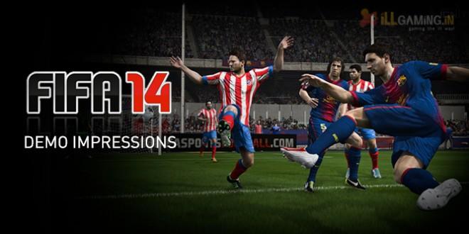 FIFA 14 Demo Impressions