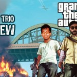 GTA V iLL Trio Review