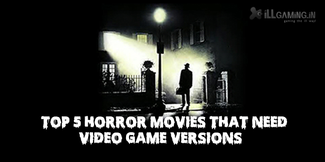 Halloween Special: Five Horror Movies That Need Video Game Versions