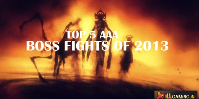 Rant: Five boss fights I thought were pretty kick-ass in 2013