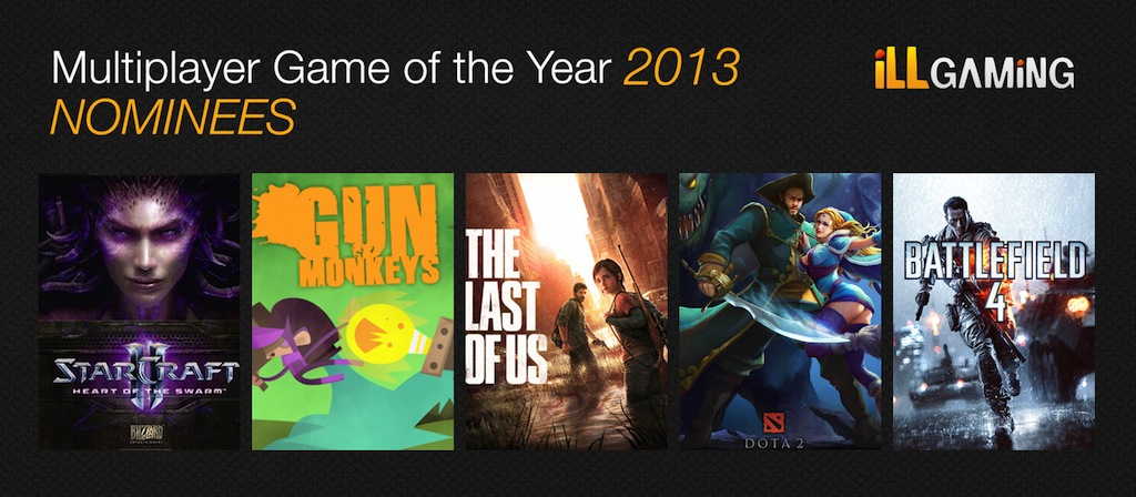 mp goty 2013 nominees 2013: iLL Gaming Awards   The iLLest Awards