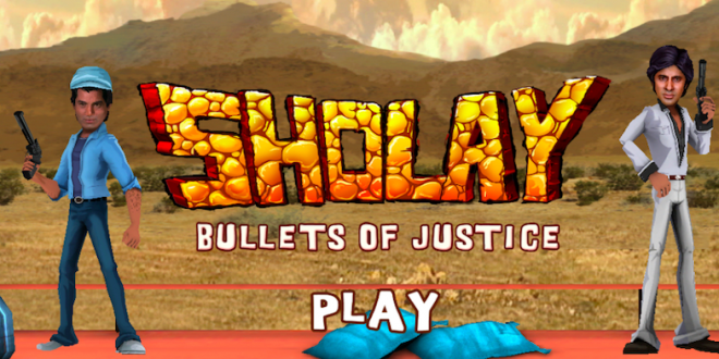 Sholay 3D re-release accompanied by Sholay: Bullets of Justice mobile and Facebook game