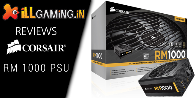 Corsair RM1000 Power Supply Unit Review