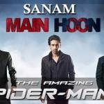 sanam-main-hoon-amazing-spiderman-2