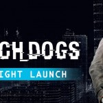 Watch Dogs Midnight Launch India