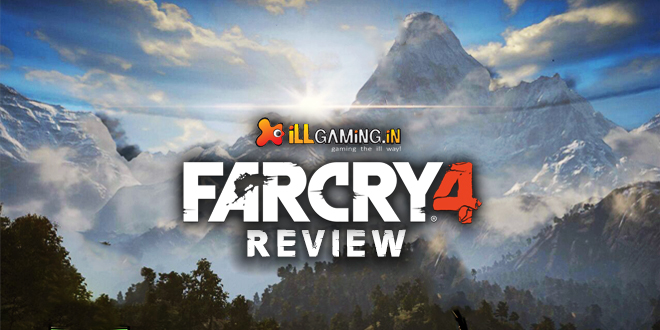 Far Cry 4 -The iLL Duo Review
