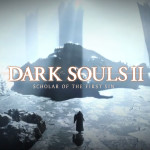 What is Dark Souls II: Scholar of the First Sin?