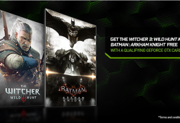 NVIDIA's GeForce GTX Bundle gets you free copies of Batman: Arkham Knight and The Witcher 3: Wild Hunt