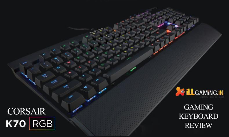 Corsair K70 RGB Gaming Keyboard Review