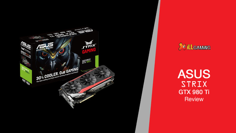 Asus Strix GTX 980 Ti Review